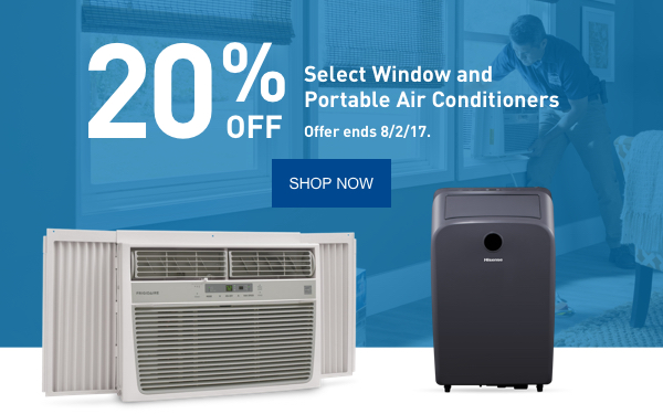 20% off Select Window and Portable Air Conditioners. Offer ends 8/2/17.