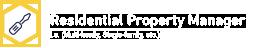 Residential Property Manager                             I.e. (Multi-family, Single-family, etc.)